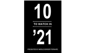 Who Are The 10 to Watch in 2021? You Tell Us!